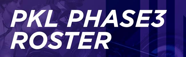 PKL PHASE3 ROSTER